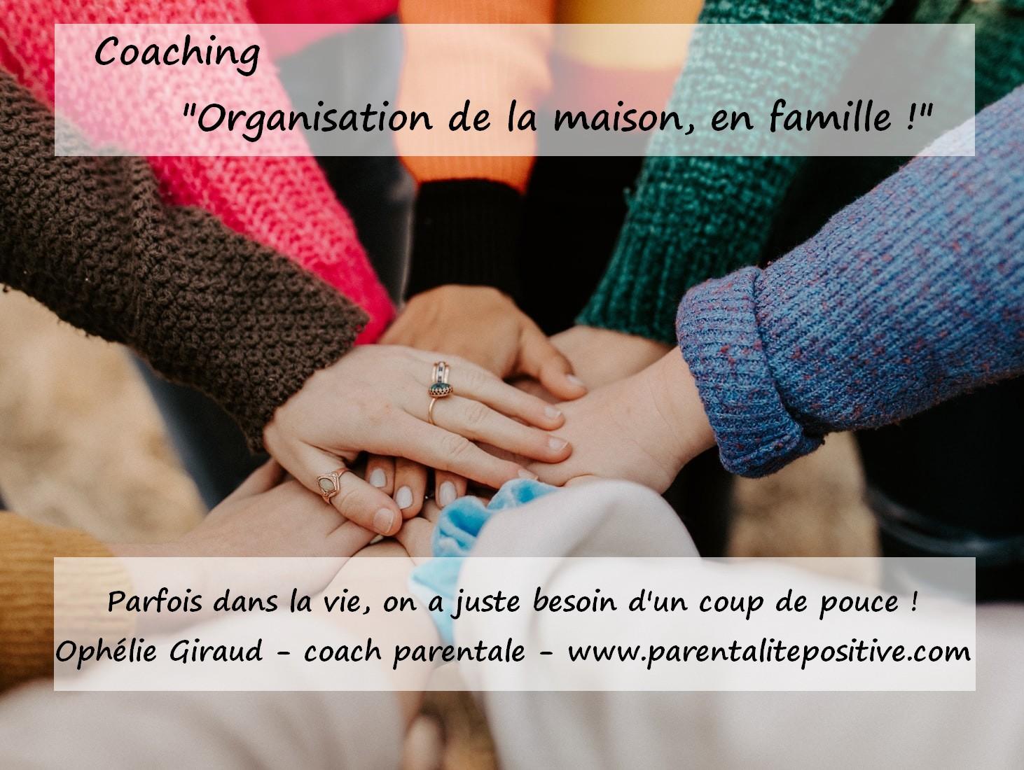 Coaching Organisation De La Maison En Famille Parentalite Positive